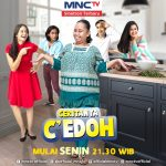 MNCTV Tampilkan Serial Komedi Ceritanya C' Edoh
